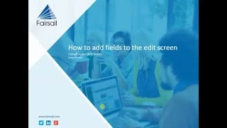 A video on how to add fields the team member edit screen in fairsail