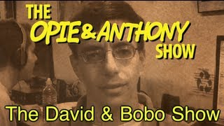 Opie & Anthony: The David & Bobo Show (02/20/09-05/15/09)