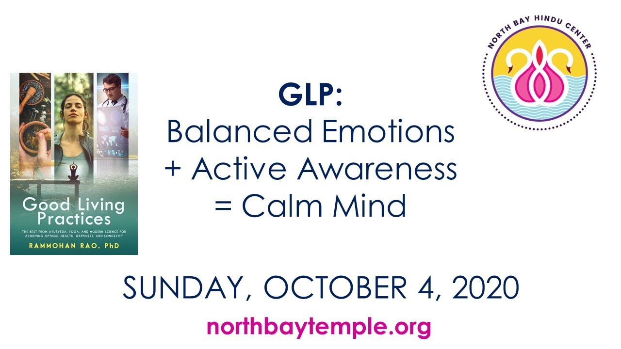 Good Living Practices: Balanced Emotions + Active Awareness = Calm Mind