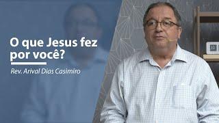 O que Jesus fez por você?   Meditando nas Promessas   IPP TV