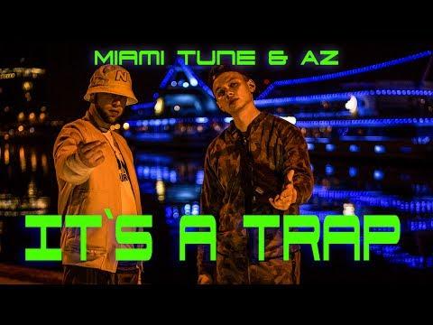 Miami Tune & AZ - (aka. 4tune & Der Asiate) - It´s a Trap (Video)  ( Prod. by StreetClassix Beats )