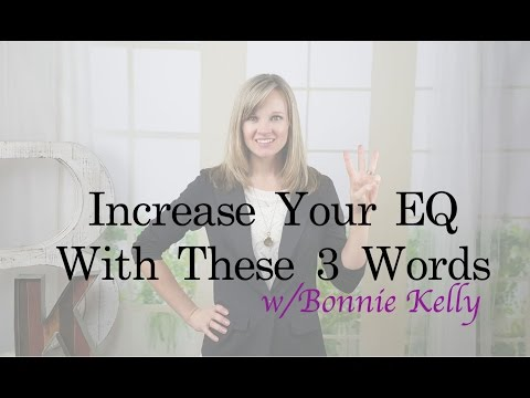 Increase Your Emotional Intelligence With 3 Words