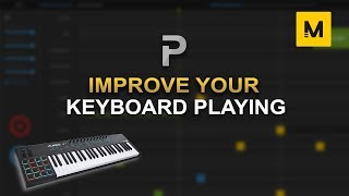 HOW TO IMPROVE YOUR KEYBOARD PLAYING 🎹