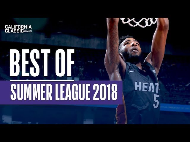 Best Plays From The 2018 NBA California Classic Summer League
