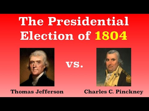 The American Presidential Election of 1804