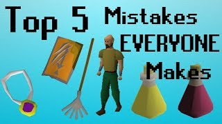 [OSRS] Top 5 Mistakes EVERY Player Makes
