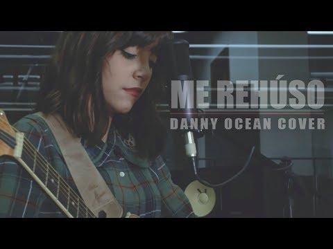 Danny Ocean - Me Rehúso (Ale Aguirre Cover).