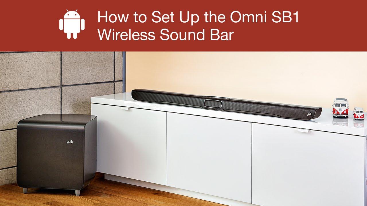 How To Set Up The Polk Omni SB1 Wireless Sound Bar