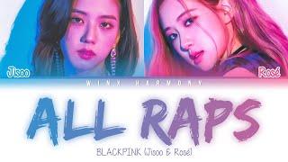 BLACKPINK - Jisoo & Rosé ALL RAPS [Color Coded Lyrics Eng/Rom/Han/가사]
