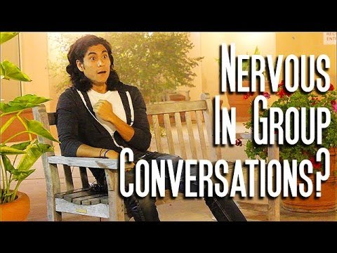 Why We Get Nervous in Group Conversations