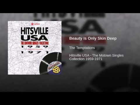 Beauty Is Only Skin Deep