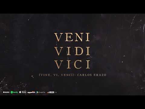 Carlos Erazo - Veni Vidi Vici (Vine, Vi, Vencí) ★ TRAP ★ (AUDIO)