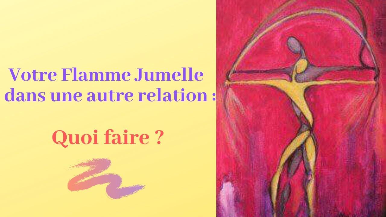 Votre Flamme Jumelle dans une autre relation : Quoi faire ?