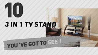 3 In 1 TV Stand // New & Popular 2017