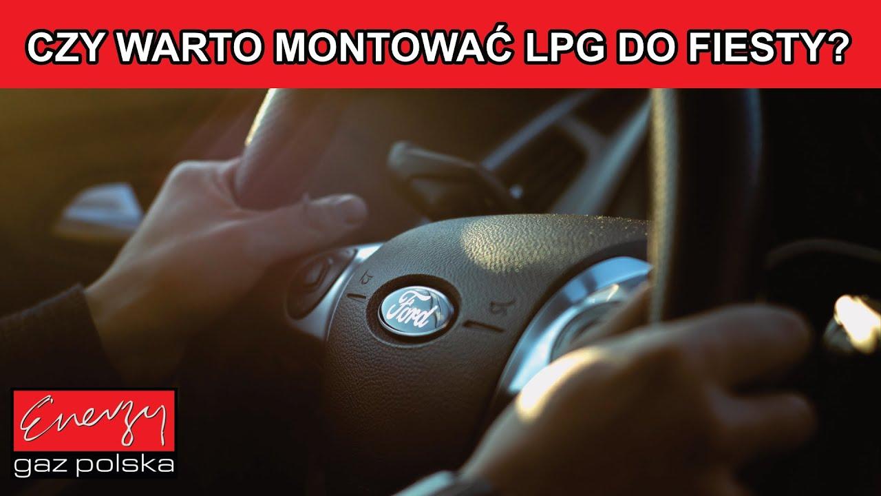 Czy warto montować LPG do Forda Fiesty? Odpowiadamy w Energy Gaz Polska!