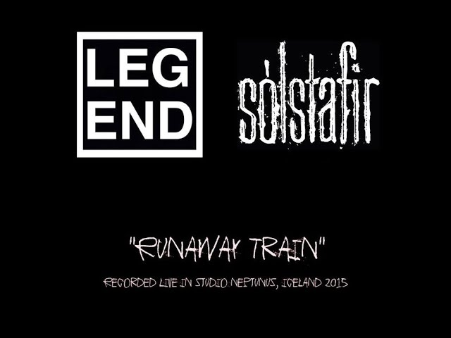 LEGEND / SÓLSTAFIR - Runaway Train (Official Video)