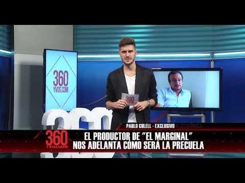 "Pablo Culell habla sobre ""El Marginal 2"" - #360yvosTV"
