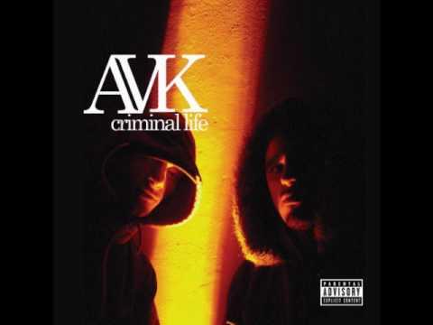 Avk - Criminal life