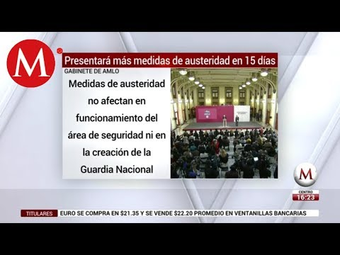 Gabinete de AMLO presentará más medidas de austeridad