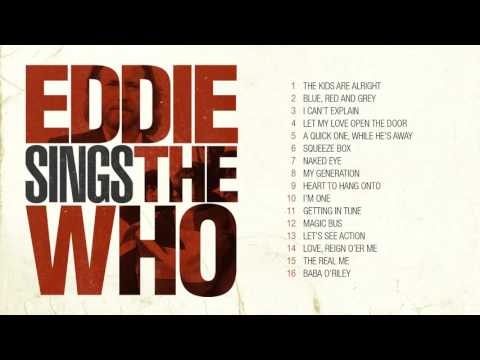 Eddie Vedder sings The Who
