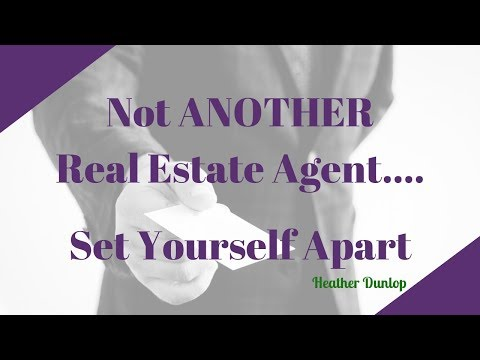 Not Another Real Estate Agent | Craft the Most Effective Elevator Pitch | Heather Dunlop