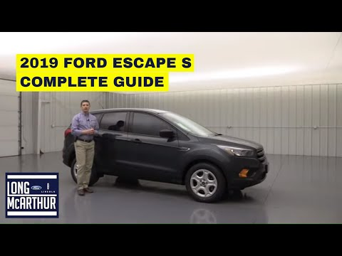 2019 FORD ESCAPE S COMPLETE GUIDE - STANDARD AND OPTIONAL EQUIPMENT