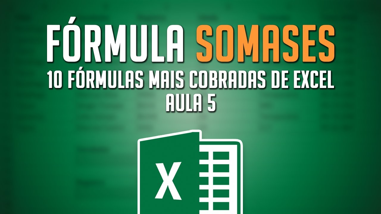 Fórmula SOMASES [20 Fórmulas Mais Cobradas de Excel no Mercado de Trabalho    Aula 20]