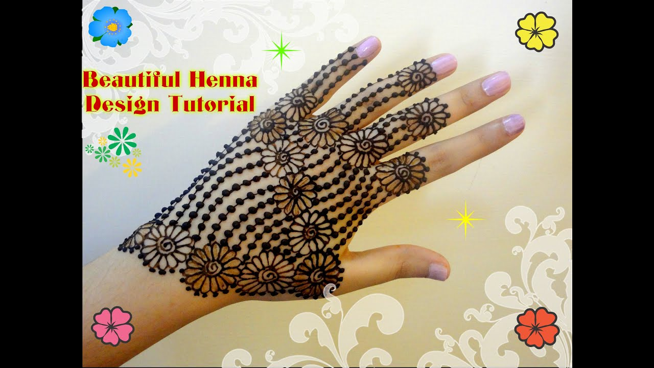 Latest mehndi designs 2016 2017 top 47 mehndi styles - Diy Beautiful Back Hand Full Henna Mehndi Design Tutorial For Eid Weddings Etc Youtube