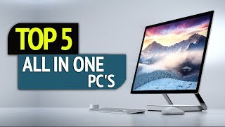 TOP 5: All in one PC's 2018