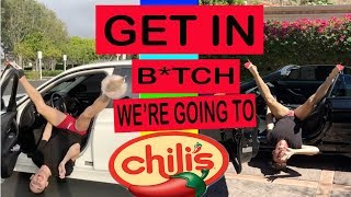 GET IN B*TCH, WE'RE GOING TO CHILIS!   parody