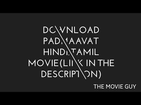 Padmaavat Hindi/Tamil Full Movie