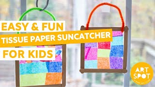 Crafts For Kids: Easy and Fun Tissue Paper Suncatcher!