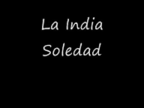La India - Soledad