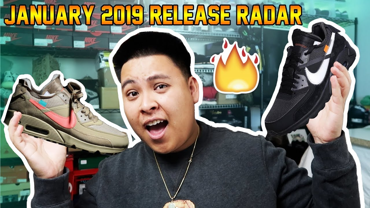 new product be698 8edb7 RELEASE RADAR - FIRST LOOK AT THE SNEAKERS DROPPING THIS MONTH! (JANUARY  2019)