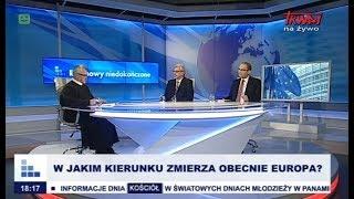 Rozmowy niedokończone: W jakim kierunku zmierza obecnie Europa? cz. I