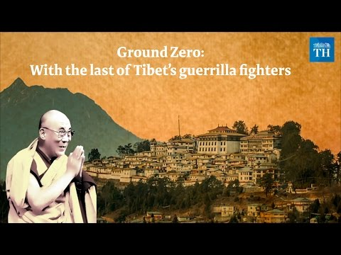 Ground Zero: Tibet's guerrilla fighters who helped the Dalai Lama escape