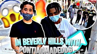 MEETING PONTIACMADE DDG, DUB FAMILY, LOU WOP, BLACKCHARCOAL IN BEVERLY HILLS !!!!