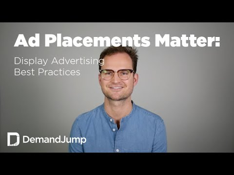 why-placement-targeting-matters:-display-advertising-best-practices