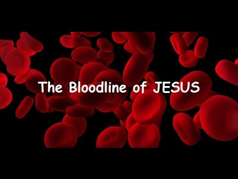 Bloodline of Jesus