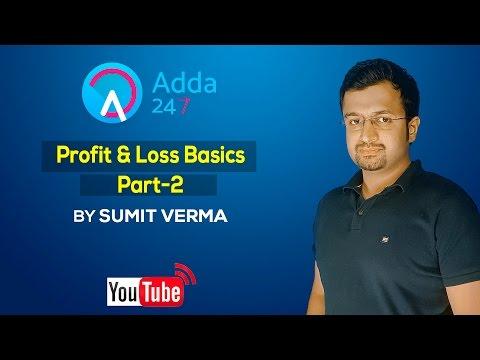 Quantitative Aptitude :Profit & Loss Basics (Part-2) for SSC TIER II