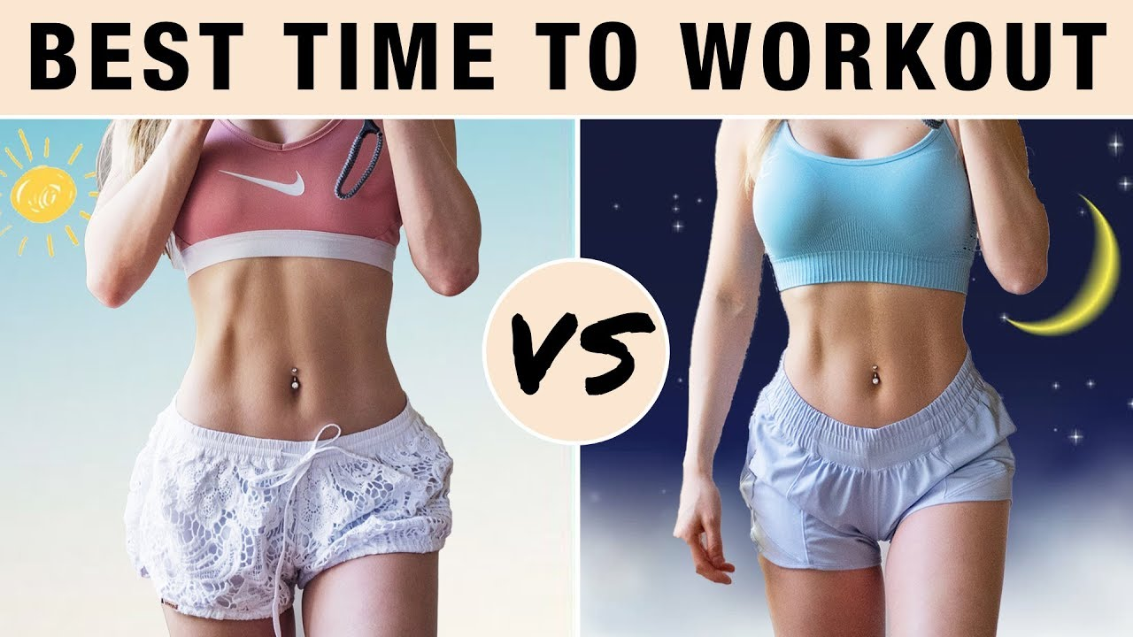 <div>Best Time To Workout To LOSE Weight & BURN BELLY FAT | Ab Workouts, HIIT</div>