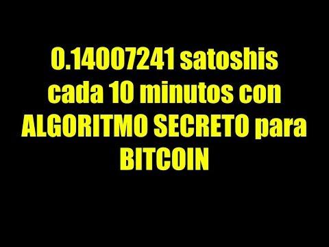 0.14007241 Satoshis Cada 10 Minutos Con ALGORITMO SECRETO Para BITCOIN