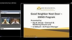 Good Neighbor Next Door Program - GNND Webcast - BLB Resources