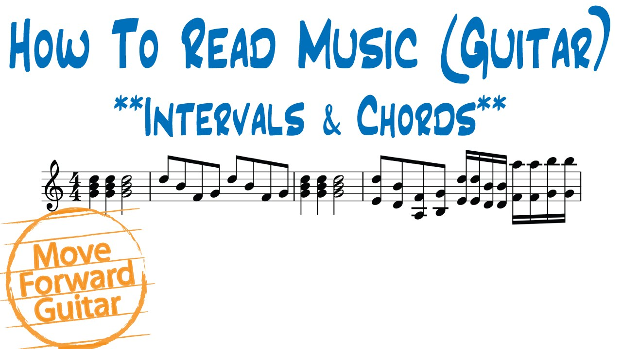 How To Read Music Guitar Intervals Chords Youtube