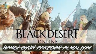 BlackDesert Online / TÜRKÇE Oynanış / Hangi Oyun Pakedini Almalıyım