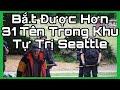 Cảnh Sá.t Seattle Đã Đột Nhập Khu Tự Tri Và Bắ.t Được 31 Tên Và Dẹp Sạch Sẽ