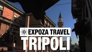 Tripoli (Libya) Vacation Travel Video Guide