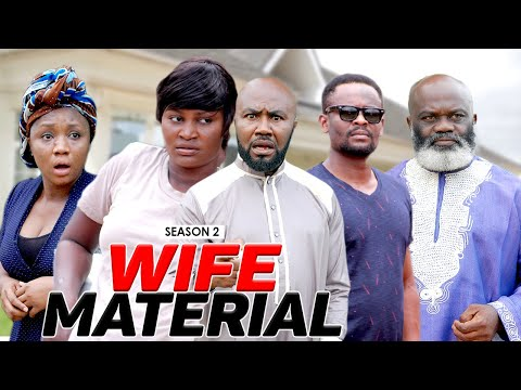 WIFE MATERIAL 2 - LATEST NIGERIAN NOLLYWOOD MOVIES