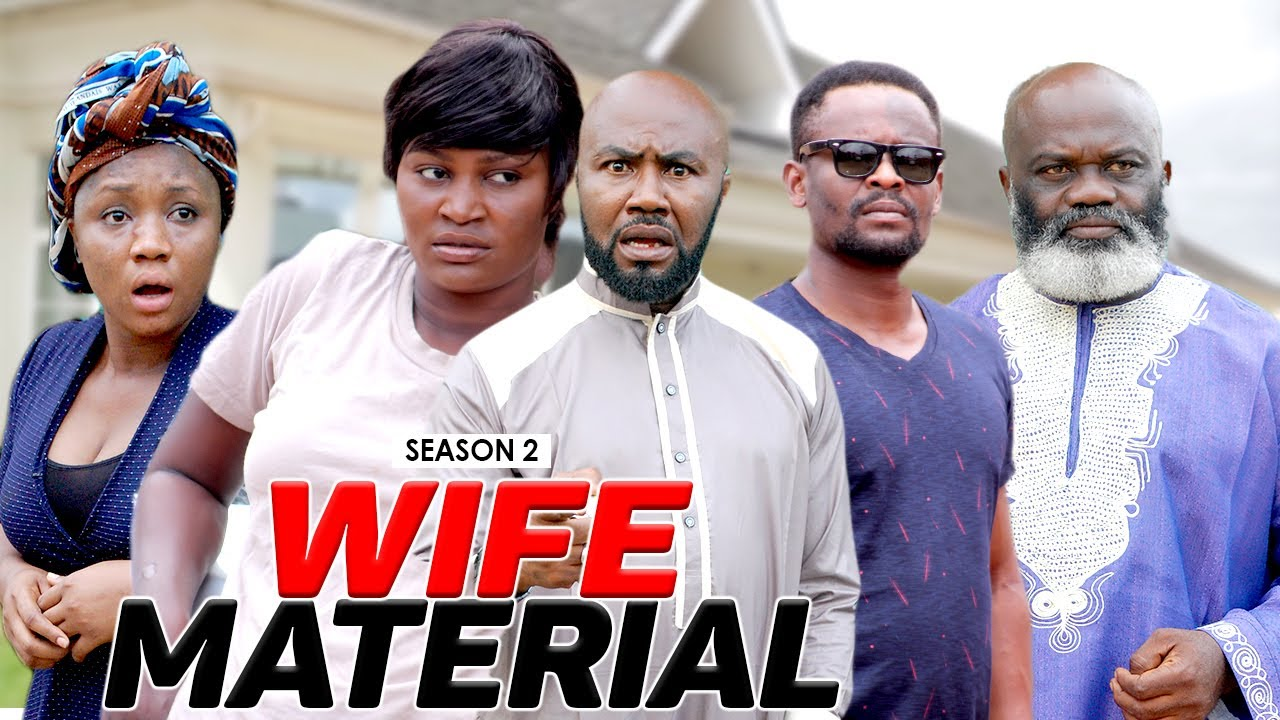 Download WIFE MATERIAL 2 - LATEST NIGERIAN NOLLYWOOD MOVIES