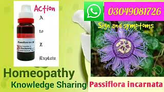 Passiflora Incarnata | Homeopathic medicine | sign and symptoms | A Homeopathic sedative